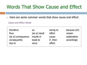 Transition Words For Cause And Effect Essays by Are Some Common Words That