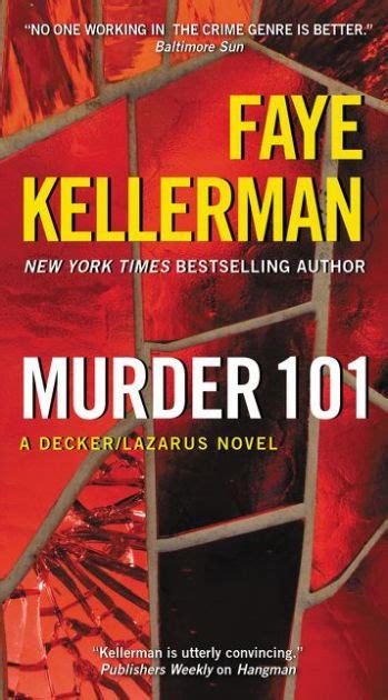 Murder 101 Decker And Rina Lazarus Series 22 By