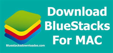 bluestacks for mac download bluestacks app player for mac os x latest version
