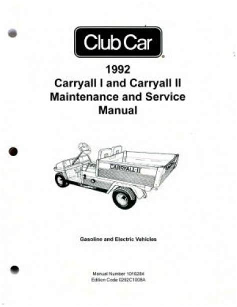 service manual car owners manuals free downloads 1992 dodge ram wagon b350 engine control 1992 club car carryall i and carryall ii maintenance and service manual