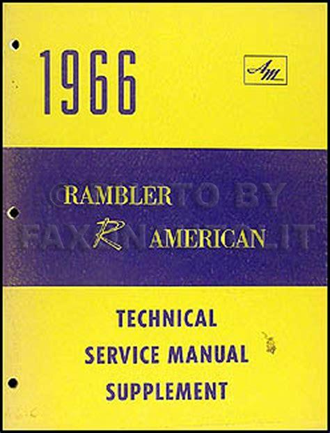 what is the best auto repair manual 1966 pontiac grand prix free book repair manuals 1966 amc rambler american 290 v8 engine repair shop manual original