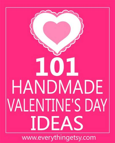 101 Handmade Gifts For - 101 handmade valentine s day ideas
