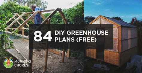 build a home for free 84 diy greenhouse plans you can build this weekend free