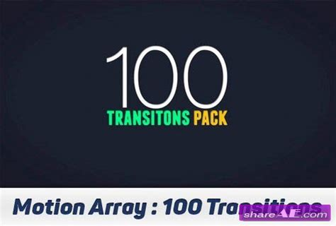 100 transitions pack after effects projects motion 100 transitions pack after effects projects motion