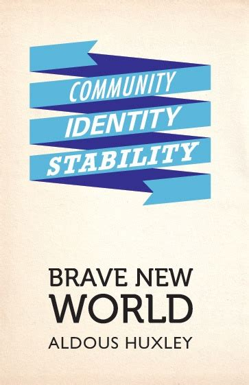 theme of stability in brave new world brave new world by ghigotrieste 12 entertainment ideas
