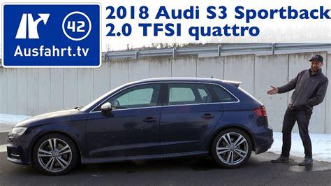Kaufberatung Audi A3 Sportback by 2018 Audi S3 Sportback 2 0 Tfsi Quattro S Tronic