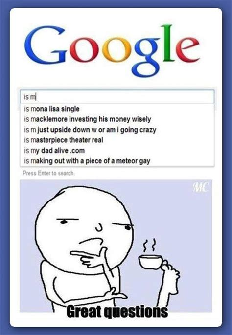 google images questions google great questions giantgag