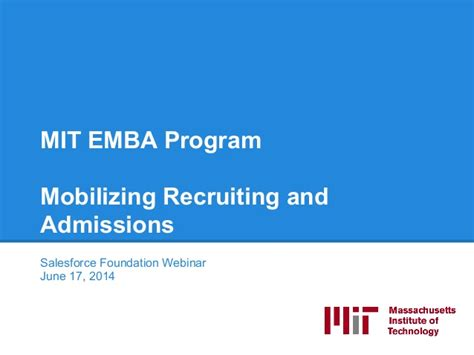 Mit Mba Application by Mobilizing Recruiting And Admissions Webinar