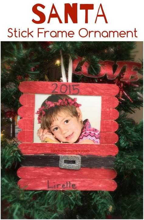 christmas ornament project for pre k santa craft sticks photo frame teach me