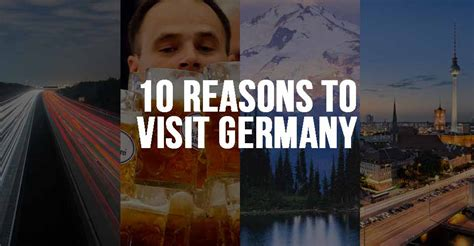 7 Reasons To Travel To Germany by Top 10 Reasons Why You Should Visit Germany
