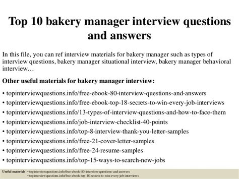top 10 bakery manager questions and answers