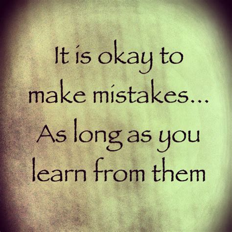 mistakes quotes learning from mistakes quotes quotesgram