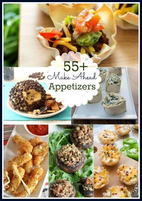 25 best ideas about make ahead appetizers on pinterest