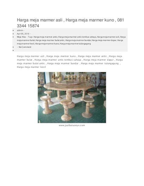 Meja Marmer Kuno harga meja marmer asli harga meja marmer kuno 081 3344