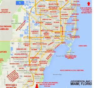 Maps Miami by This Quot Judgmental Map Quot Of Miami Is Hilarious And Spot On