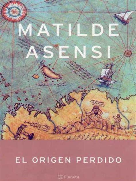 libro el origen perdido ranking de mejor libro de matilde asensi listas en 20minutos es