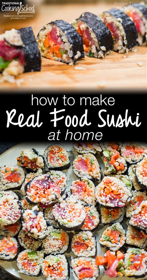 how to make real food sushi at home kid friendly meal