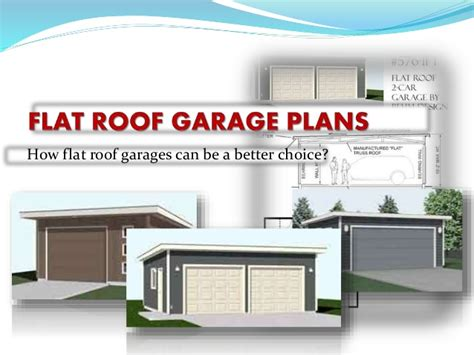 Flat Roof Garage Plans by How Flat Roof Garages Can Be A Better Choice