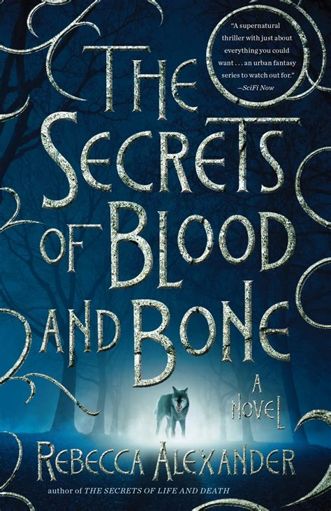 Rejection Letter Bones the secrets of blood and bone a gripping supernatural