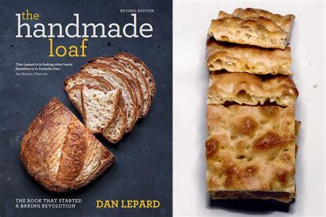 The Handmade Loaf By Dan Lepard - danlepard on baking