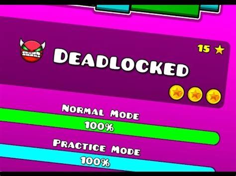 geometry dash full version levels ya era hora geometry dash 2 0 deadlocked 100 3 coins