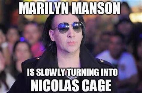Marilyn Manson Meme - marilyn manson without his makeup looks just like nicolas