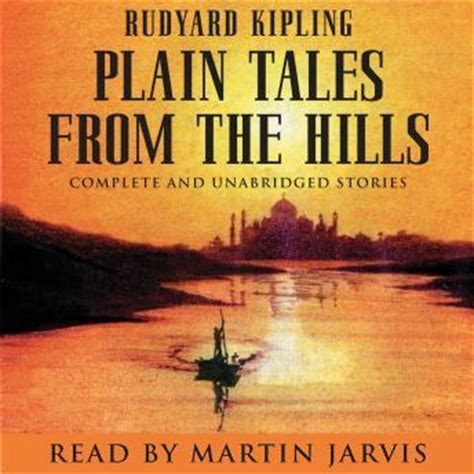 by rudyard kipling plain tales from the hills listen to plain tales from the hills by rudyard kipling at