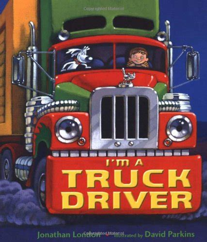driver books top reasons why become truck drivers infobarrel