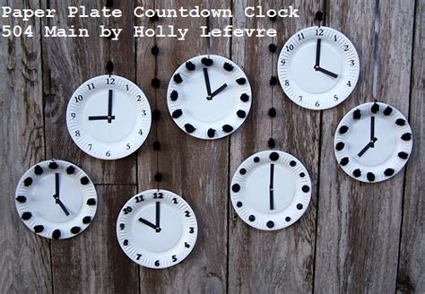 How To Make Clock Using Paper Plate - new year s countdown activities for sohosonnet