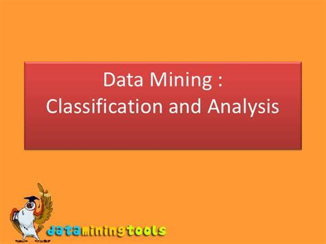 assessing and improving prediction and classification theory and algorithms in c books data mining classification and analysis