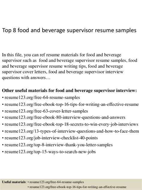 Resume F B Supervisor by Top 8 Food And Beverage Supervisor Resume Sles