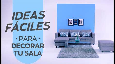 descubre nuevas ideas  decorar tu sala coppel youtube