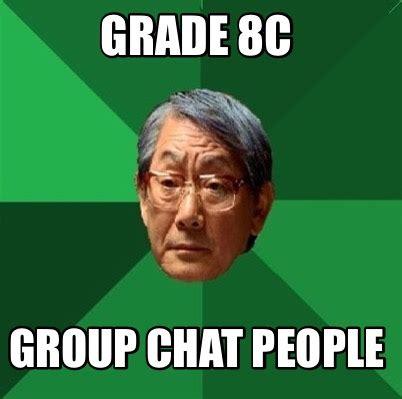 Meme Chat - meme creator grade 8c group chat people meme generator