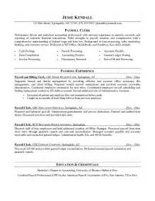 Payroll Resume Objective by Free Payroll Clerk Resume Exle