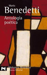 libro antologa potica antolog 205 a po 201 tica benedetti mario sinopsis del libro