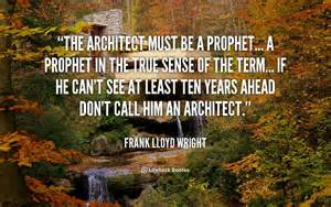 Frank Lloyd Wright Quotes architecture quotes frank lloyd wright quotesgram