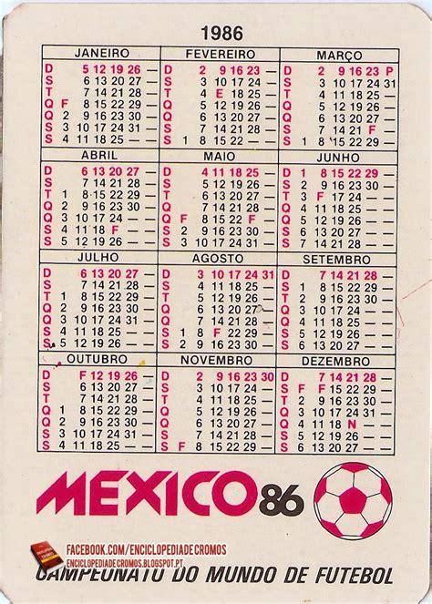 Calendario De 1986 Enciclop 233 Dia De Cromos M 233 Xico 86 Calend 225 Rios De Bolso