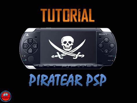 tutorial hack psp 3006 tutorial piratear psp firmware 6 39 6 35 youtube