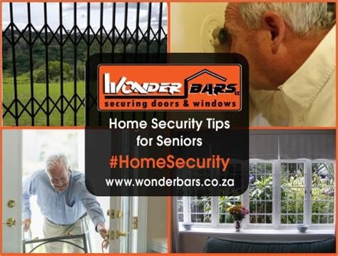 five home security tips for senior citizenswonder bars
