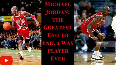michael jordan little biography michael jordan the greatest end to end 2 way player ever