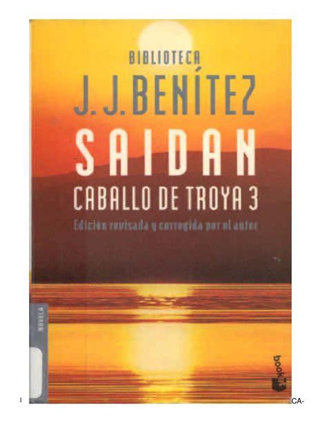 saidan caballo de troya 607070956x j j benitez caballo de troya 3 saidan by capri65 issuu