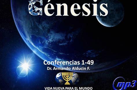 libros del pastor armando alducin predicas y sermones libro del g 233 nesis dr armando alducin 49 conferencias