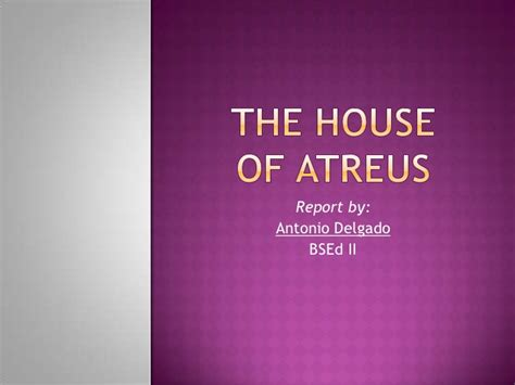 House Of Atreus by The House Of Atreus