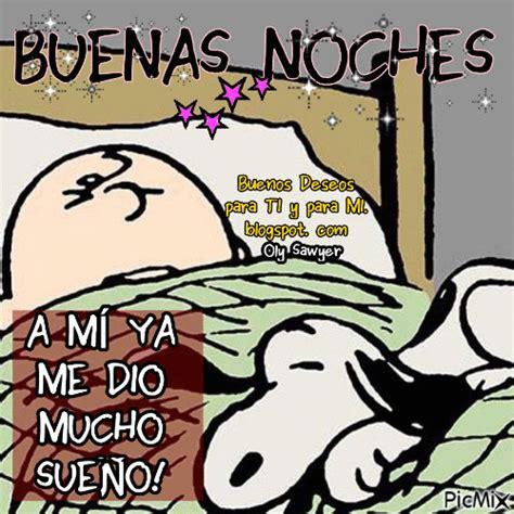 imagenes de buenas noches snoopy buenos deseos para ti y para m 205 buenas noches a m 205 ya
