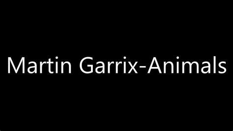 download free mp3 virus martin garrix dowload lagu martin garix animals mp3 8 21 mb music