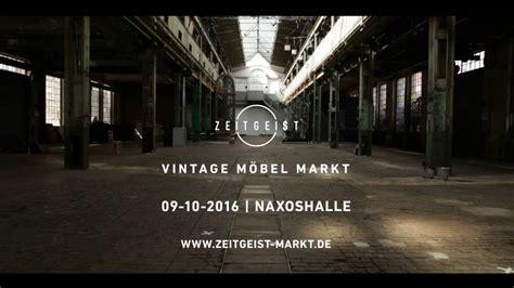 möbelmarkt zeitgeist vintage m 246 bel markt 09 10 2016 naxoshalle