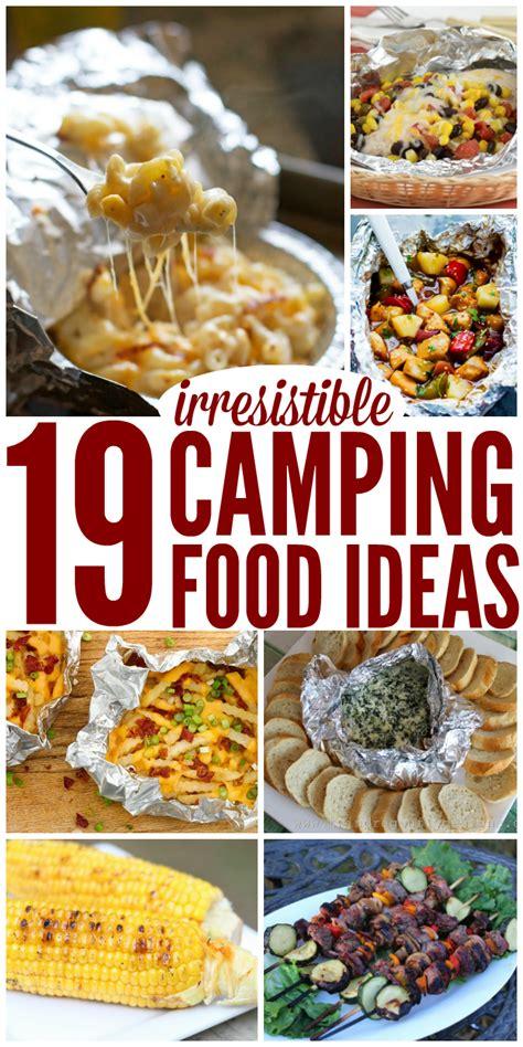 19 irresistible cing food ideas
