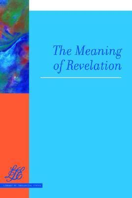 focus on revelation ebook the meaning of revelation by h richard niebuhr reviews