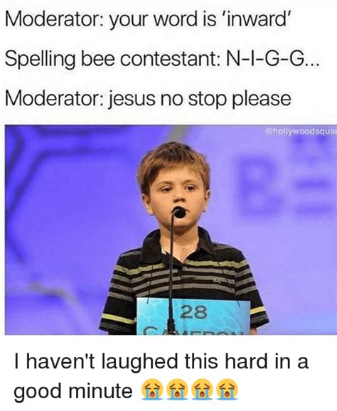 your word is a l moderator your word is inward spelling bee contestant n l