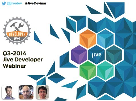 Jive Developer q3 2014 jive developer webinar recording now available jive software